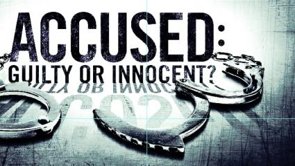 Accused: Guilty or Innocent?